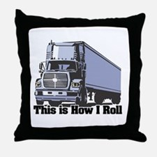 How I Roll (Tractor Trailer) Throw Pillow