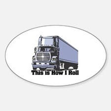 How I Roll (Tractor Trailer) Oval Decal