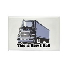 How I Roll (Tractor Trailer) Rectangle Magnet
