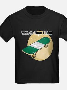 How I Roll (Skateboard) T