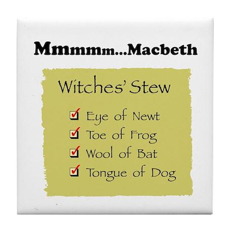 Mmm..Macbeth-- Tile Coaster