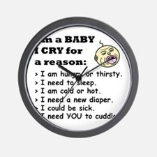 BABY CRYS FOR A REASON Wall Clock
