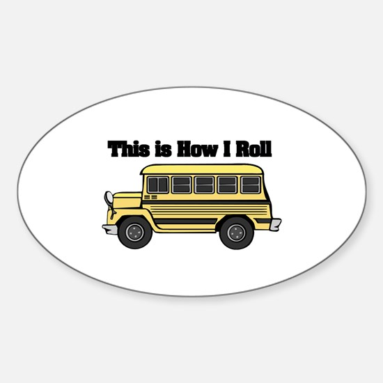 How I Roll (Short Yellow School Bus) Decal