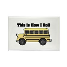 How I Roll (Short Yellow School Bus) Rectangle Mag