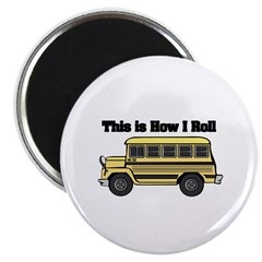 How I Roll (Short Yellow School Bus) Magnet