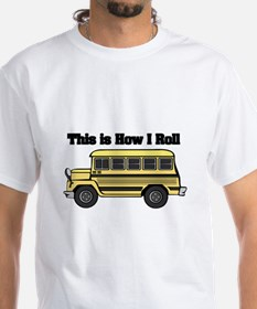 How I Roll (Short Yellow School Bus) Shirt