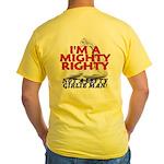 NOT A LEFTY GIRLIE MAN! Yellow T-Shirt
