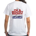 NOT A LEFTY GIRLIE MAN! White T-Shirt