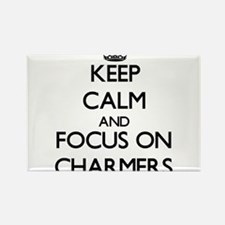 Keep Calm and focus on Charmers Magnets