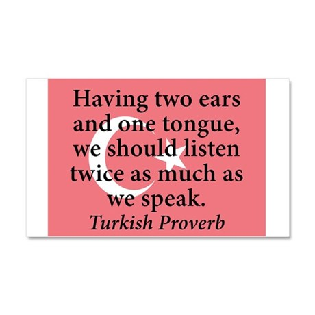 Having Two Ears And One Tongue Car Magnet 20 x 12