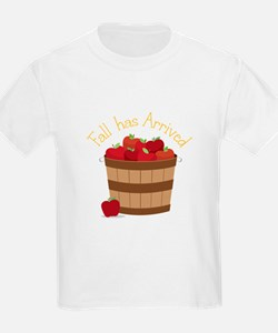 Fall has Arrived T-Shirt