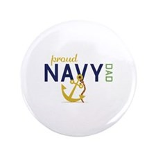 "Proud Navy Dad 3.5"" Button (100 pack)"