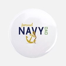 "Proud Navy Dad 3.5"" Button"