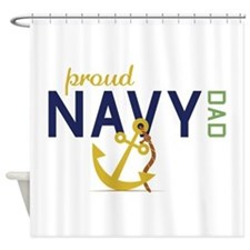 Proud Navy Dad Shower Curtain