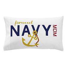 Proud navy MOM Pillow Case