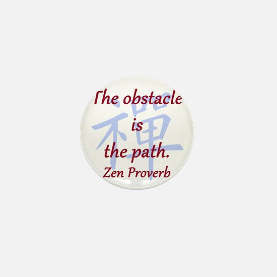 The Obstacle Is the Path Mini Button