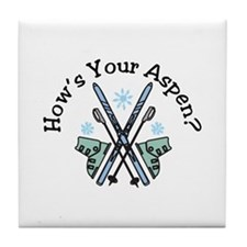 Hows Your Aspen Tile Coaster