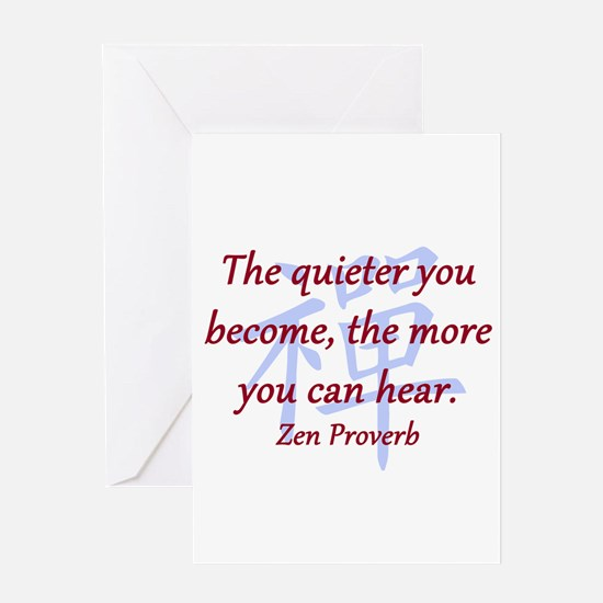 The Quieter You Become Greeting Card