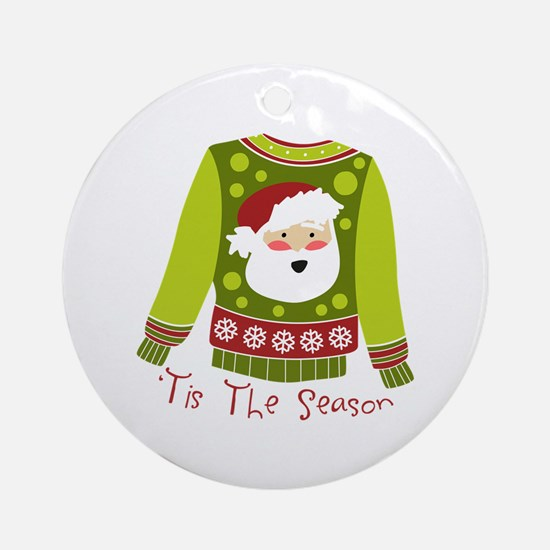 T Is The Season Ornament (Round)