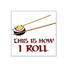 This Is How I Sushi Roll Sticker
