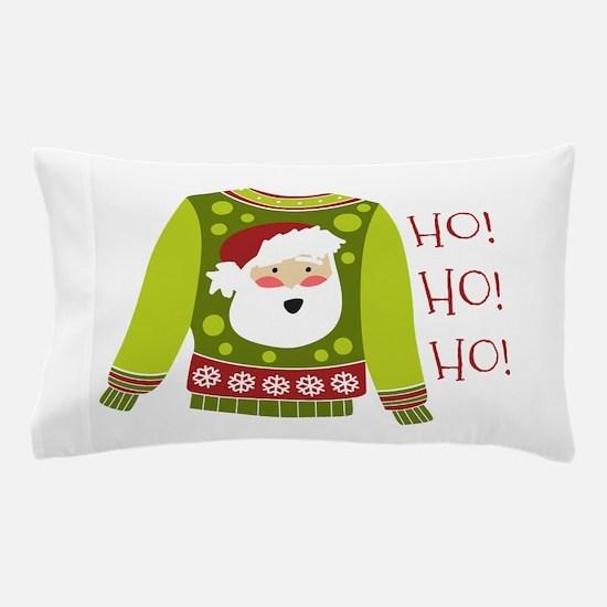 Ho! Ho! Ho! Pillow Case
