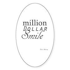 MILLION DOLLAR SMILE Decal
