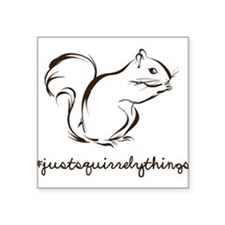 Just Squirrely Things Squirrel Sticker