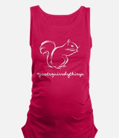 Just Squirrely Things Squirrel Maternity Tank Top