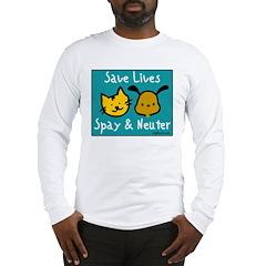 Save Lives Spay & Neuter Long Sleeve T-Shirt