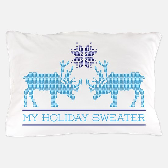 My Holiday Sweater Pillow Case