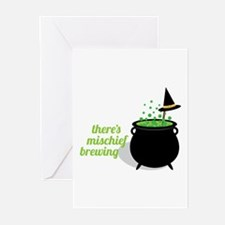 Theres Mischief Brewing Greeting Cards