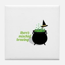 Theres Mischief Brewing Tile Coaster