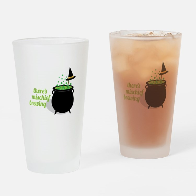 Theres Mischief Brewing Drinking Glass