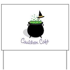Cauldron Cafe Yard Sign