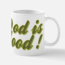 GOD IS GOOD! Mug