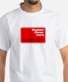 Orgasm Donor Card T-Shirt