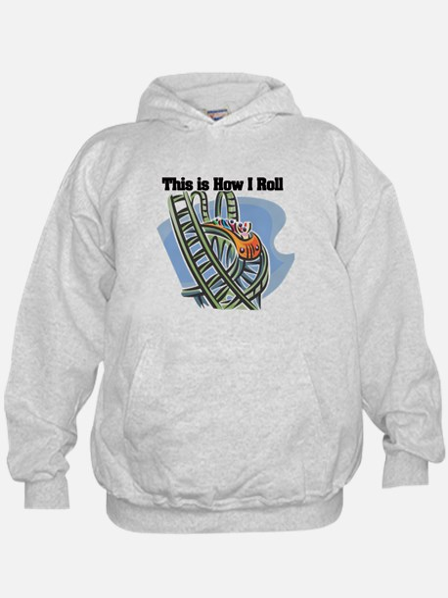 How I Roll (Roller Coaster) Hoody