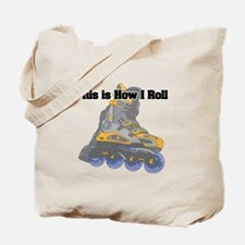 How I Roll (Roller Blades) Tote Bag
