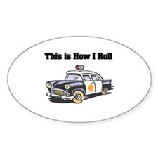 How I Roll (Police Car) Oval Decal