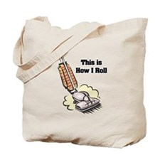 How I Roll (Vacuum Cleaner) Tote Bag