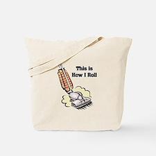 How I Roll (Vacuum Cleaner) Tote Bag