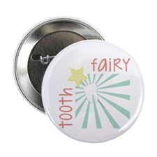 "Tooth Fairy 2.25"" Button"