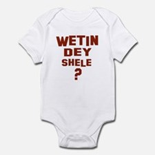 Wetin dey shele? Infant Bodysuit