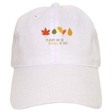 Ready for Leaves Baseball Baseball Cap