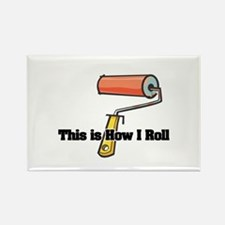 How I Roll (Paint Roller) Rectangle Magnet