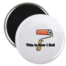 How I Roll (Paint Roller) Magnet