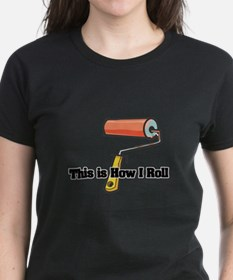 How I Roll (Paint Roller) Tee