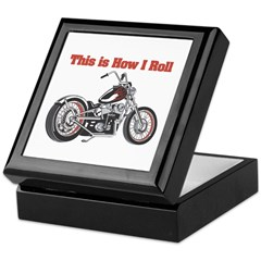 How I Roll (Motorcycle) Keepsake Box