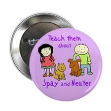"Teach Spay and Neuter 2.25"" Button (10 pack)"