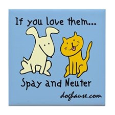 You Love Them Spay & Neuter Tile Coaster